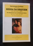 Musica Spartiti - B. Cordans - Messa Da Rquiem A Tre Voci Virili E Organo - Documentos Antiguos