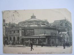 466 Paris Montmartre Le Cirque Cirque Médrano Animée Abimée Coin !! Edit C.M. Circulée 1907 - District 18