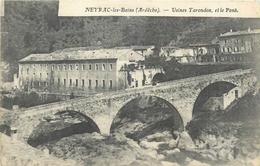 07 NEYRAC LES BAINS  Usines Torondon Et Le Pont    2scans - Autres Communes
