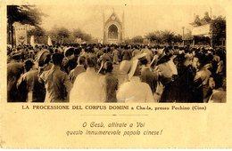CHINE  -  LA PROCESSIONE DEL CORPUS DOMINI A CHA LA - China