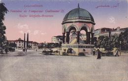 TURQUIE EN 1918,TURKEY,TURKIYE,Constantinople,KONSTANTINOUPOLIS,istanbul,Fontaine Empreur Guillaume 2 - Turquie