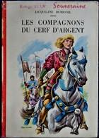 Jacqueline Dumesnil - Les Compagnons Du Cerf D' Argent - Bibliothèque Rouge Et Or  596 - ( 1961 ) . - Libri, Riviste, Fumetti