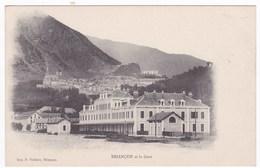 05 BRIANCON Et La Gare - Publicité Au Verso Pour La Laiterie Briançonnaise - Briancon