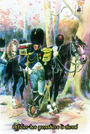 Carte Postale, Militaria, Napoleon, Uniformes De La Grande Armée, Grenadiers à Cheval , Officier 3 - Uniformen