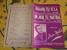 Partition - Quand Tu Es Là - Un Jour Tu Partiras - José Cana,josé Pera - Pierre Malar - Altri