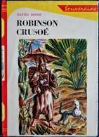 Daniel Defoe - Robinson Crusoé - Bibliothèque Rouge Et Or N° 461 . - Bibliothèque Rouge Et Or