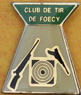 DD 16....  ECUSSON DE CLUB DE TIR.... .... CLUB DE TIR DE FOECY.....département Du Cher - Badges