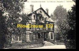 "14 Calvados - VILLERS Sur MER - "" La Villa Des Bucailles "" - Villers Sur Mer"