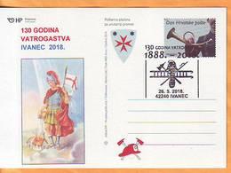 Croatia 2018 Y Postcard Overprint  130th Ann Of Firemen Duty Postmark Ivanec 26.05. - Croatia