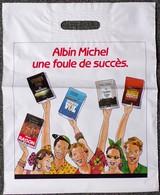 SAC ALBIN MICHEL ÉDITEUR PLASTIQUE PUBLICITAIRE 34X42cm SACCUPLASTIKOPHILE COLLECTIONNEUR PUBLICITÉ - SITE Serbon63 - Books, Magazines, Comics