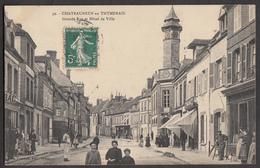 CHATEAUNEUF EN THYMERAIS - Grande Rue Et Hôtel De Ville - Châteauneuf