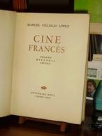 CINE FRANCES  Origen,historica,critica  Manuel Vllegas Lopez Edit. Nova 1947 Envoi - Cultural