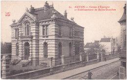 71. AUTUN. Caisse D'Epargne Et Etablissement De Bains-Douches. 62 - Autun
