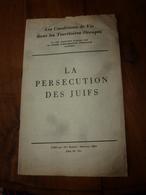 1942 LA PERSECUTION DES JUIFS (Conditions De Vie Dans Les Territoires Occupés)  Par His Majesty's Stationery Office - Documents