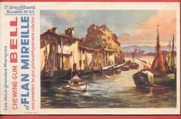 Buvard Années 50 - CHEWING GUM BELL & FLAN MIREILLE 3e Série N° 43 -  Imp B.SIRVEN - PORT BATEAUX - Food