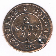 2 SOUS 1789 A  CAYENE FRANS GUYANA /3096G/ - Colonias