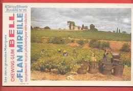 Buvard Années 50 - CHEWING GUM BELL & FLAN MIREILLE 6e Série N° 95 - Imp B.SIRVEN -   VENDANGES - Food