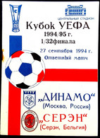Football Program -   F.C.  DYNAMO  Moscow  V  R.F.C.  SERAING , EURO-CUP, 1994. - Books