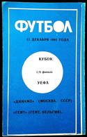 Football Program -   F.C.  DYNAMO  Moscow  V  K.A.A.  GENT  , EURO-CUP, 1991. - Books