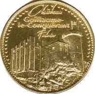 14 FALAISE CHÂTEAU DE GUILLAUME LE CONQUÉRANT MÉDAILLE TOURISTIQUE ARTHUS BERTRAND 2007 JETON MEDALS TOKENS COINS - 2007
