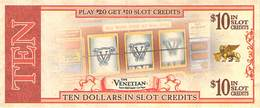 Venetian Casino - Las Vegas, NV - Coupon For $10 In Slot Credits When You Play $20 - Advertising