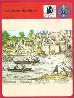Les Guerres De Religion,36 Années De Guerre Civile, 8 Conflits Ouverts, En 1598 Henri IV Signe L'édit De Nantes - Histoire