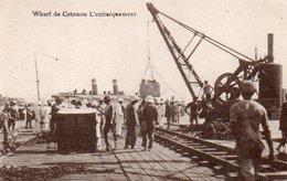 84Vn  Dahomey Cotonou Embarquement Sur Le Wharf - Dahomey