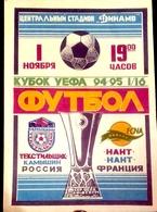 Football Program -   F.C.  TEKSTILSHCHIK  Kamyshin  V  F.C.  NANTES , 1994 ,  EURO - CUP - Books