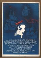 NL.- . AL IS ONS LANDJE NOG ZOO KLEIN TOCH ZAL'T ONS EIGEN HOLLAND ZIJN ....Stempel: - NEDERLANDS VOLKSHERSTEL - - Folklore