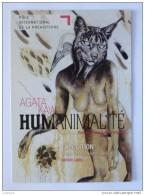 HUMANIMALITE - Corps De Femme Sein Nu / Poitrine / Tete D´animal Genre Chat - Carte Publicitaire Expo Agata Kawa - Katten