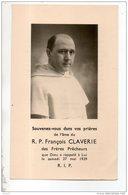 SOUVENEZ-VOUS DANS VOS PRIÈRES DE L'ÂME DU RÉVÉREND PÈRE François CLAVERIE DES FRÈRES PRÊCHEURS - Réf. N°17267 - - Todesanzeige