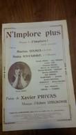 Partition..   N'implore Plus .. Damia.. Navarro .. Xavier Privas - Partitions Musicales Anciennes