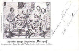 "ITALIA - POSILLIPO - Imperiale Troupe Napolitaine ""POMPEJ"", Animata, Viag. 1903 - 2018-2-197,198 - Italia"