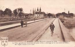 03 - MOULINS - Le Pont Régemorte Construit En 1750 - Moulins