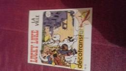Mini Livre Avec Decalcomanie  Decotrans 5 Lucky Luke La Ville - Lucky Luke