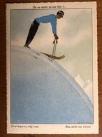 (ski) SAMIVEL: On Ne Meurt Qu'une Fois. Carte Neuve, Vers 1956. - Samivel