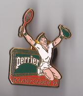 PIN'S   THEME  TENNIS ROLAND GARROS 93 SIGNE ARTHUS BERTRAND   SPONSOR PERRIER - Tennis
