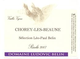 Etiket Etiquette - Vin - Wijn - Bourgogne - Chorey Les Beaune - Domaine Ludovic Belin 2007 - Bourgogne