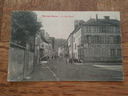 Bar Sur Seine - La Rue Thiers - Epicerie Et Droguerie, Usine à Vapeur - DA - Bar-sur-Seine