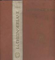 Livre - M H Boehm Lothringerland - (Lorraine) - Livres, BD, Revues