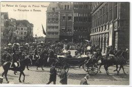 1 Postkaart Anvers Le Retour Du Congo Du Prince Albert - La Reception A Anvers - Antwerpen