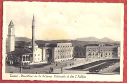 TIRANA - TIRANE - Ministeres De La Defense Nationale Et Des T. Publics. Old Pc Albania AL01/28 - Albania