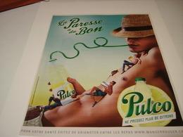 PUBLICITE PULCO LA PARESSE A DU BON 2014 - Posters
