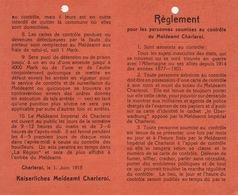 Règlement Du Meldeamt Contrôle Allemand De Charleroi Guerre 14-18 - Dokumente