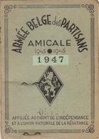 Carte Membre De L'armée Belge Des Partisans 1945 - 46 - 47 Résistance Guerre Au Nom De Gérard Wavre Photo Et Timbres - Documents
