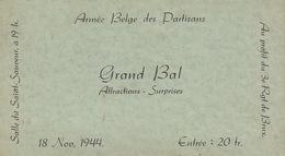 Invitation 1944 Guerre Armée Belge Des Partisans Résistance  Grand Bal Au Profit Régiment De Bruxelles - Dokumente