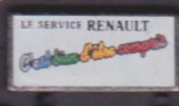 PIN'S - ILE DE LA REUNION - AUTOMOBILE RENAULT  LE SERVICE C'EST BIEN D'ETRE COMPRIS - Renault