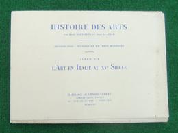 Album N° X - Histoire Des Arts - L'Art En Italie Au XVe Siècle - Année 1935 - Art