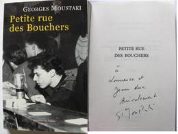 Petite Rue Des Bouchers Par Georges MOUSTAKI - Signé / Hand Signed / Dédicace /autographe - Autographed