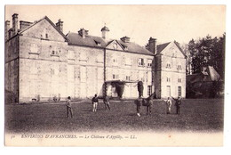 1607 - Environs D'Avranche - Le Chateau D'Appilly - L.L. éd. - N°50- - Avranches